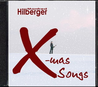 "CD ""X-mas Songs"" von Manfred Hilberger"